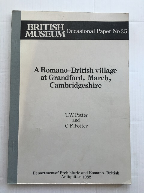 Image for A Romano-British Village at Grandford, March, Cambridgeshire  :(British Museum Occasional Paper No 35)