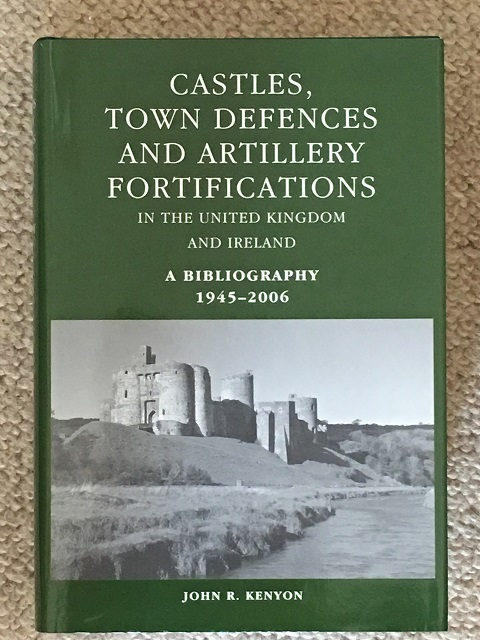 Image for Castles, Town Defences and Artillery Fortifications in the United Kingdom and Ireland :A Bibliography 1945-2006