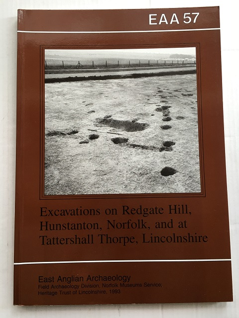 Image for Excavations on Redgate Hill, Hunstanton, Norfolk, and a Tattershall Thorpe, Lincolnshire :