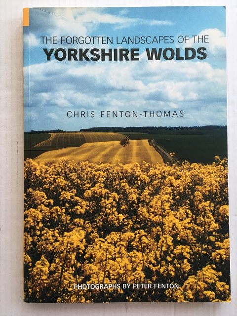 Image for The Forgotten Landscapes of the Yorkshire Wolds :