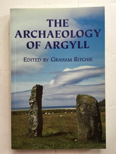The Archaeology of Argyll :