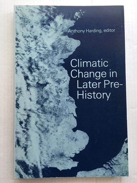 Image for CLIMATIC CHANGE IN LATER PREHISTORY :