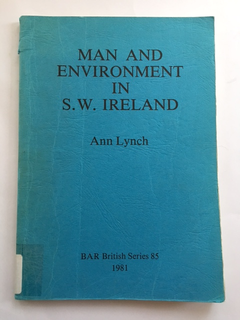 Man and Environment in S. W. Ireland :