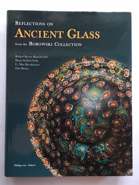 Image for Reflections on Ancient Glass from the Borowski Collection :