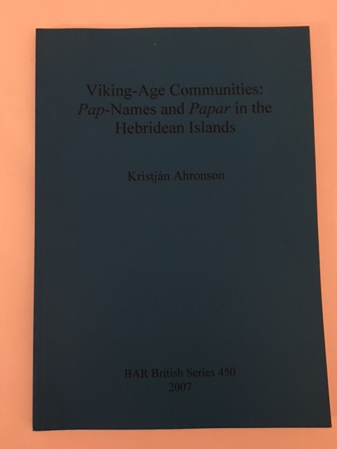 Image for Viking-Age Communities: Pap-Names and Papar in the Hebridean Islands :