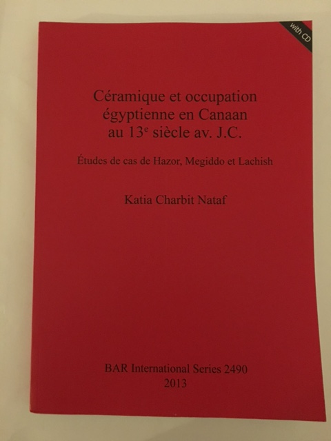 Image for Ceramique et occupation egyptienne en Canaan au 13e siecle av. J.C. :Etudes de cas de Hazor, Megiddo et Lachish