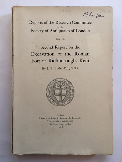 Image for Second Report on the Excavation of the Roman Fort at Richborough, Kent :Report of the Research Committee No. VII