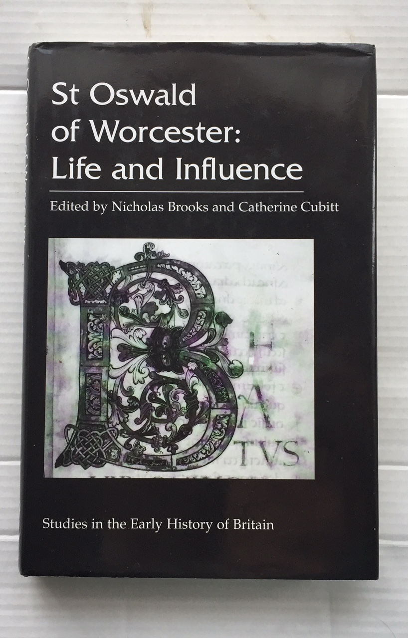 Image for St Oswald of Worcester: Life and Influence :