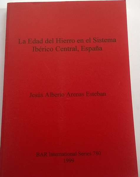 Image for Le Edad del Hierro en el Sistema Iberico Central, Espana :BAR International Series 780