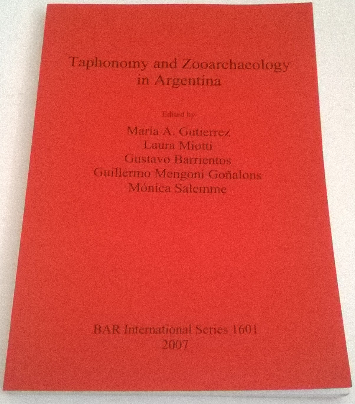 Image for Taphonomy and Zooarchaeology in Argentina :BAR International Series 1601