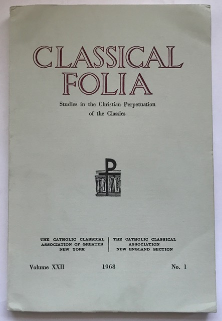 Image for Classical Folia :Studies in the Christian Perpetuation of the Classics