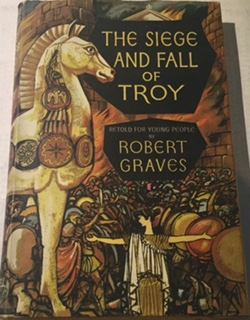The Siege and Fall of Troy :Retold for young people