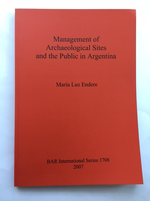 Image for Management of Archaeological Sites and the Public in Argentina :