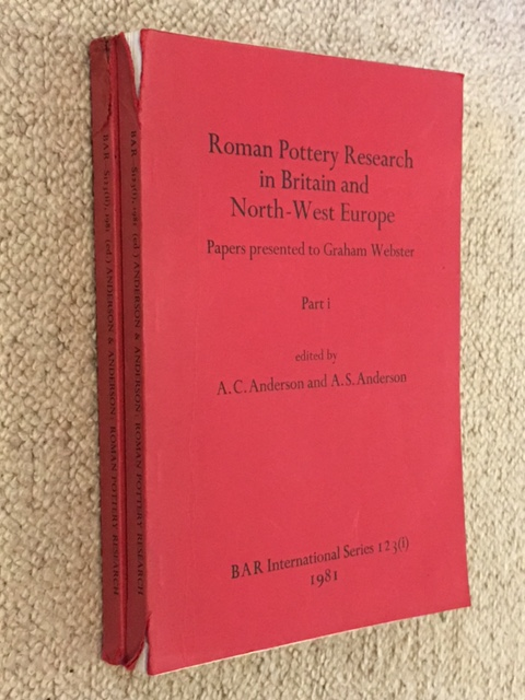 Image for Roman Pottery Research in Britain ad North-West Europe :Papers Presented to Graham Webster, Parts I & II