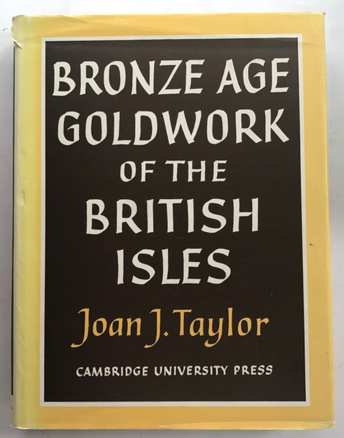 Image for Bronze Age Goldwork of the British Isles :