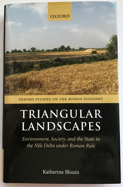 Image for Triangular Landscapes :Environment, Society, and the State in the Nile Delta under Roman Rule (Oxford Studies on the Roman Economy)
