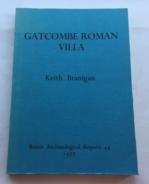 Image for Gatcombe :The Excavation and Study of a Romano-British Villa Estate, 1967-1976