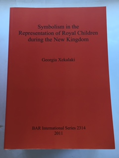 Image for Symbolism in the Representation or Royal Children during the New Kingdom :BAR International Seroes 2314