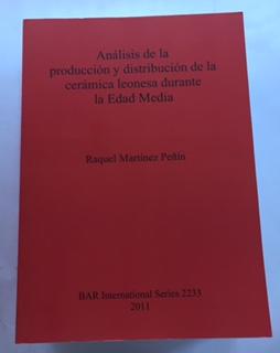 Analisis de la produccion y distribucion de la ceramica leonesa durante la Edad Media :BAR International Series 2233