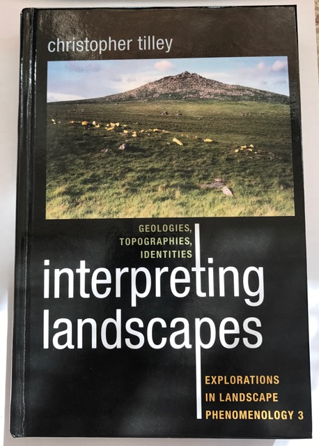 Image for Interpreting Landscapes :Geologies, Topographies, Identities; Explorations in Landscape Phenomenology 3