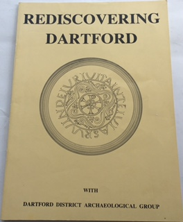 Image for Rediscovering Dartford, :With Dartford District Archaeological Group