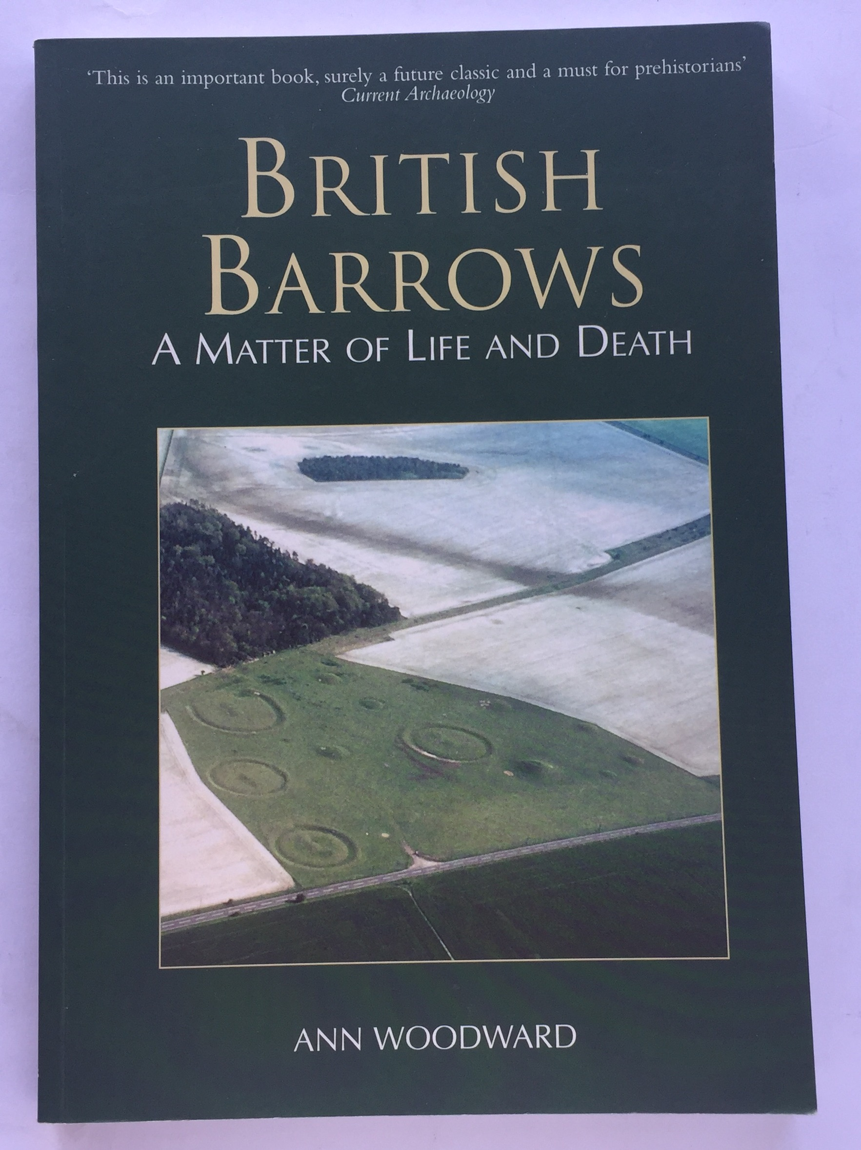 British Barrows :A Matter of Life and Death