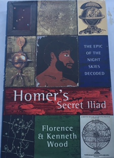 Image for Homer's Secret Iliad :The Epic of the Night Skies Decoded