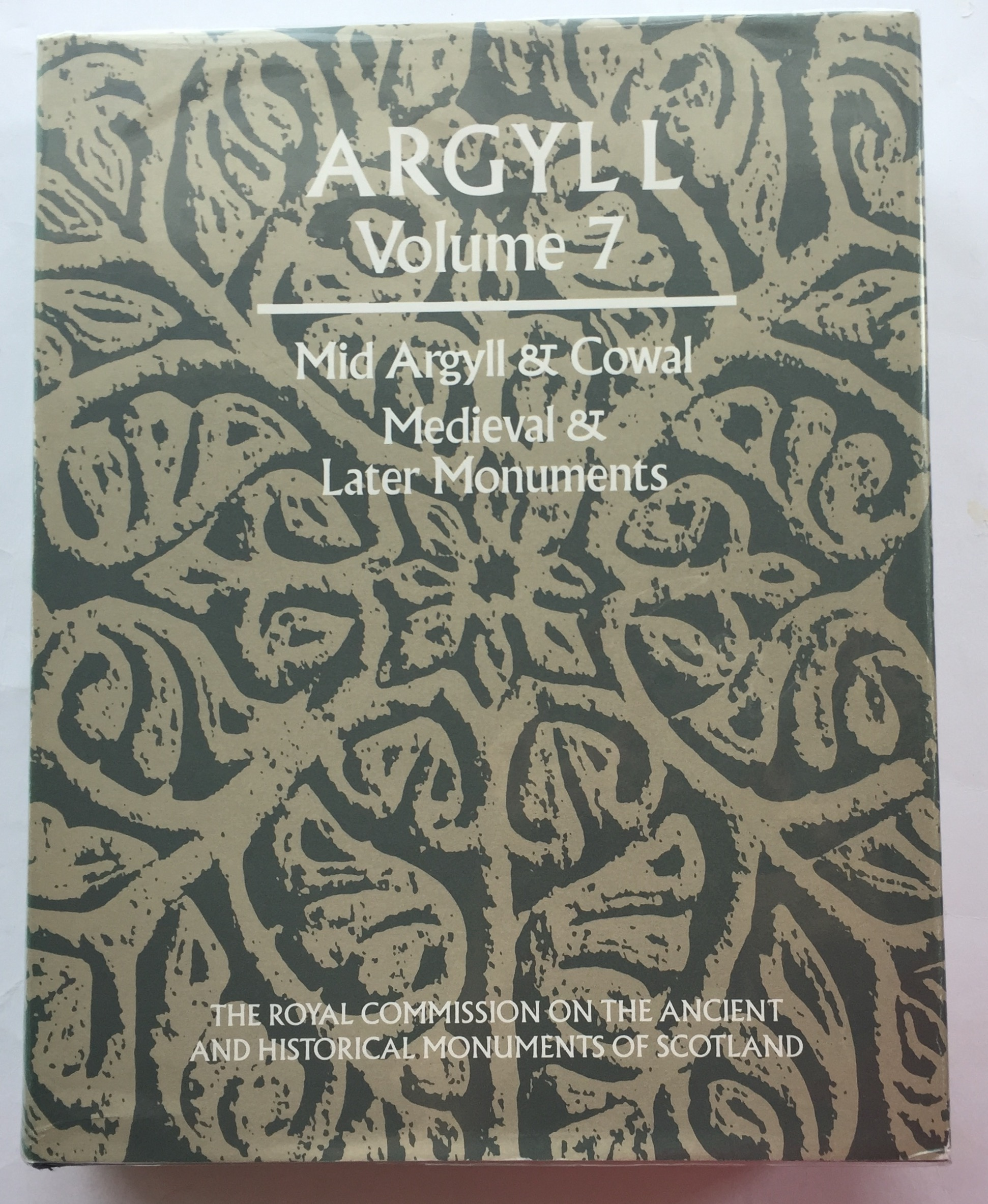 Image for Argyll Volume 7 :Mid Argyll & Cowal, Medieval & Later Monuments