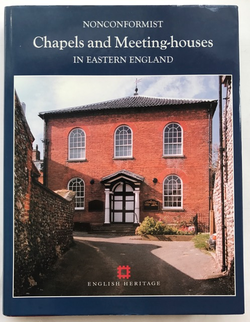 An Inventory of Nonconformist Chapels and Meeting Houses in Eastern England :