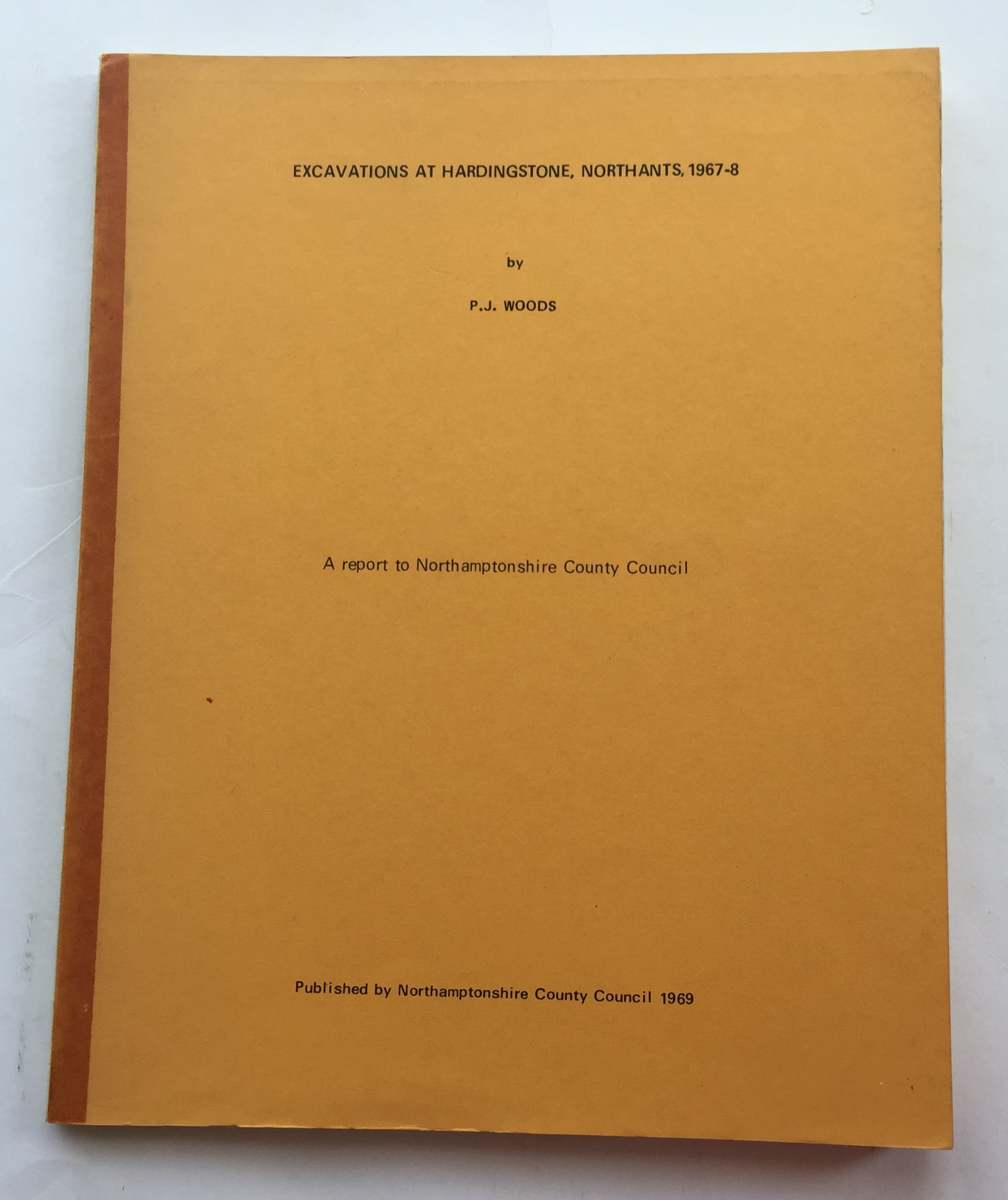 Image for Excavations at Hardingstone, Northants, 1967-8 :A report to Northamptonshire County Council