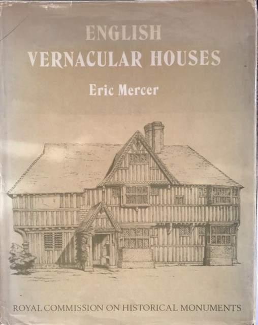 Image for English Vernacular Houses :A study of traditional farmhouses and cottages