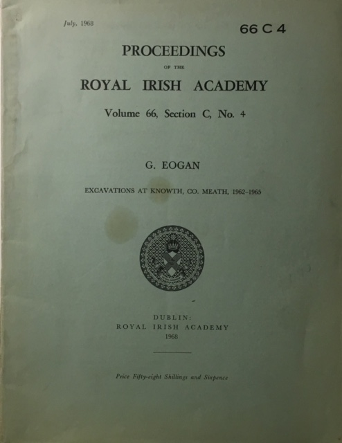 Image for Excavations at Knowth, Co. Meath, 1962-1965 :Proceedings of the Royal Irish Academy Volume 66 Section C No. 4