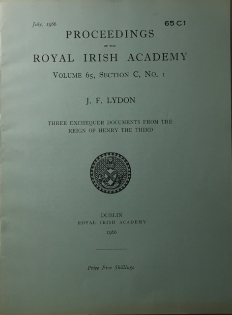 Proceedings of the Royal Irish Academy Volume 65 Section C No. 1 :Three Exchequer Documents from the Reign of Henry the Third