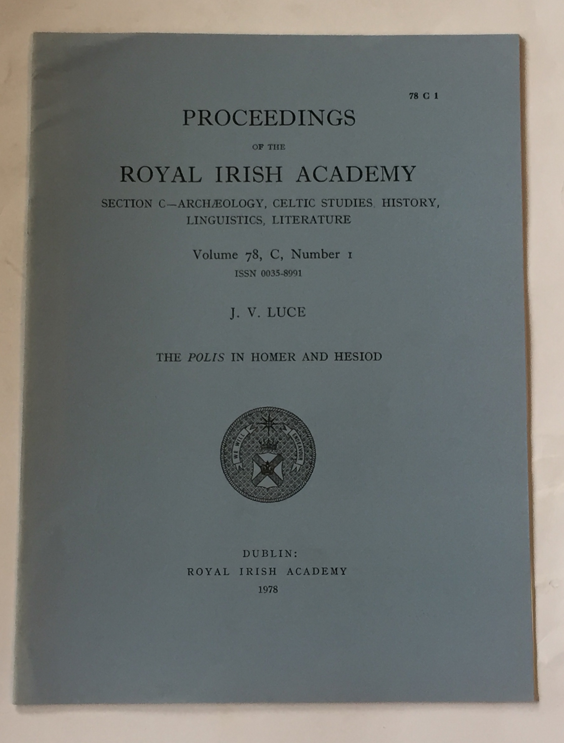 The Polis in Homer and Hesiod :Proceedings of the Royal Irish Academy Volume 78. Section C. No. 1