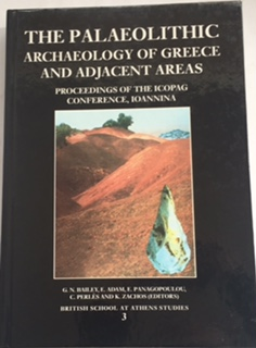 The Palaeolithic Archaeology of Greece and Adjacent Areas :Proceedings of the Icopag Conference, Ioannina