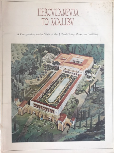 Image for Herculaneum to Malibu :Companion to the Visit of the J. Paul Getty Museum Building
