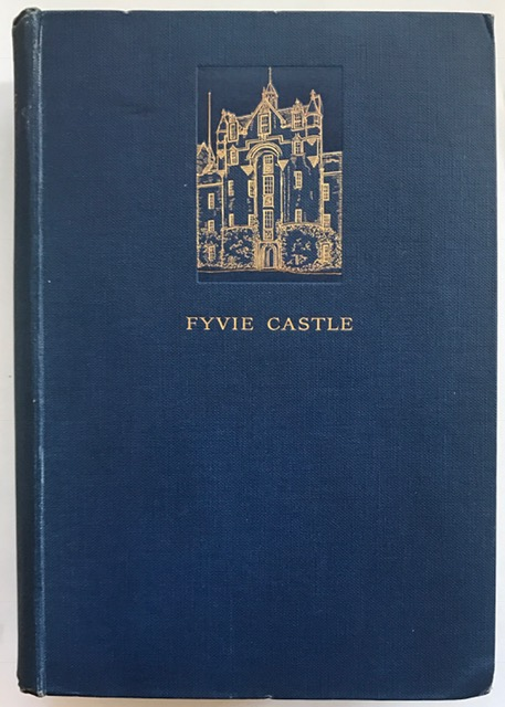 Image for Fyvie Castle :Its Laird and Their Times
