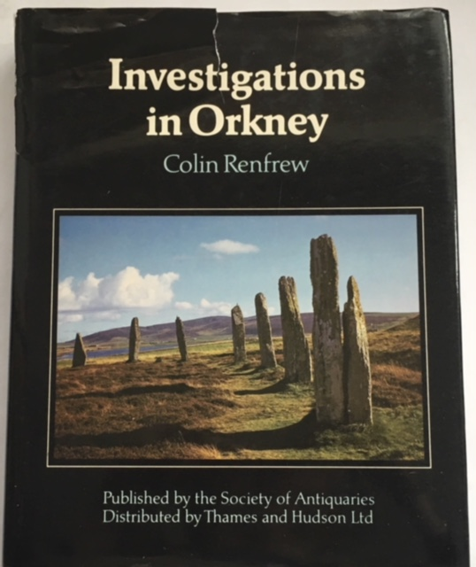 Investigations in Orkney :Reports of the Research Committee of the Society of Antiquaries of London No. XXXVIII