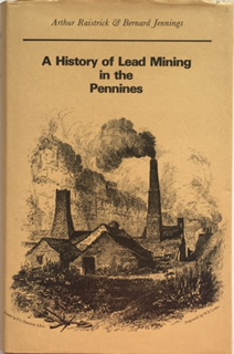 Image for A History of Lead Mining in the Penines :