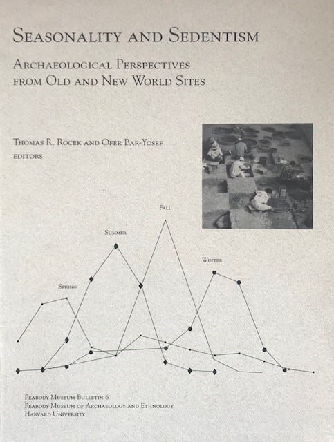 Image for Seasonality and Sedentism :Archaeological Persepectove From Old and New World Sites