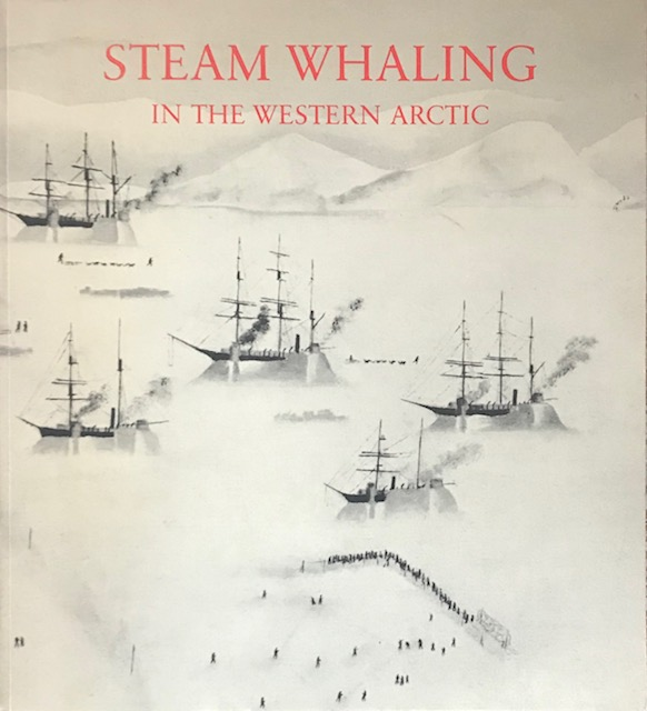 Image for Steam Whaling in the Western Arctic :