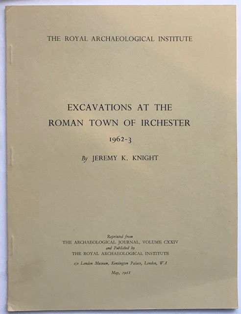 Image for Excavations at the Roman Town of Irchester 1962-3 :Reprint from the Archaeological Journal, Volume CXXIV