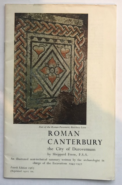 Image for Roman Canterbury the City of Durovernum :an illustrated non-technical summary written by the archaeologist in charge of the excavations