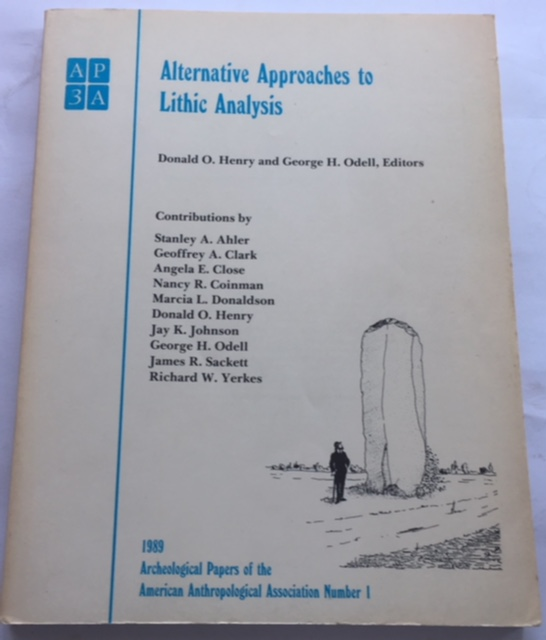 Image for Alternative Approaches to Lithic Analysis :Archaeological Papers of the American Anthropological Association Number 1