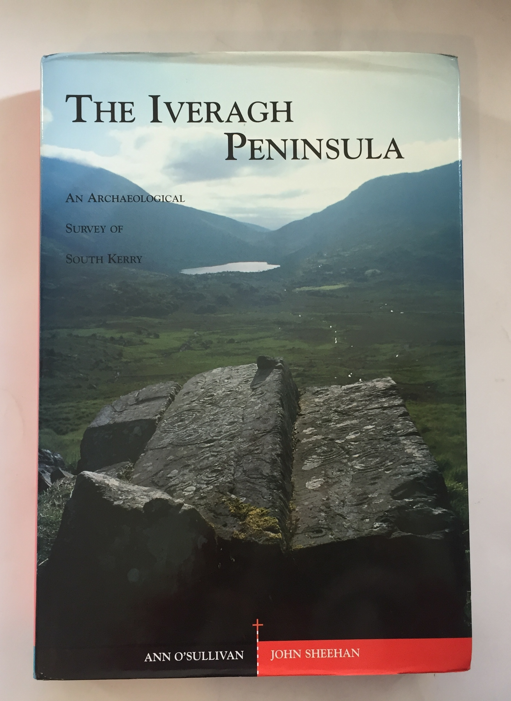 Image for The Iveragh Peninsula :An Archaeological Survey of Souh Kerry