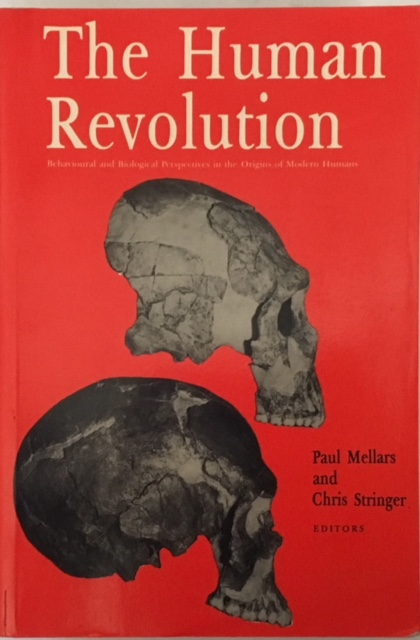 Image for The Human Revolution :Behavioural and Biological Perspectives on the Origins of Modern Humans