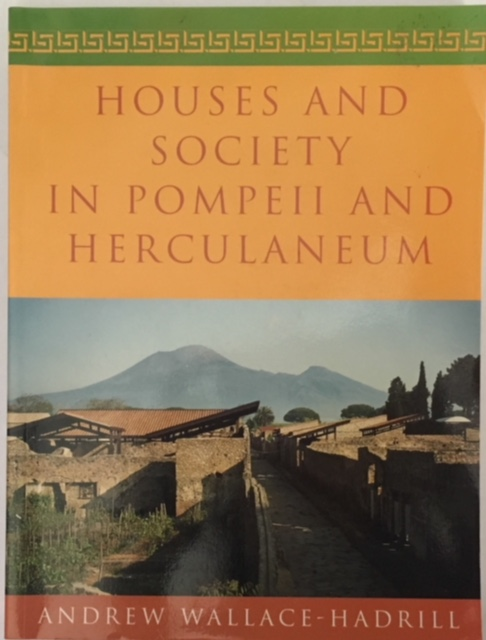 Image for Houses and Society in Pompeii and Herculaneum :