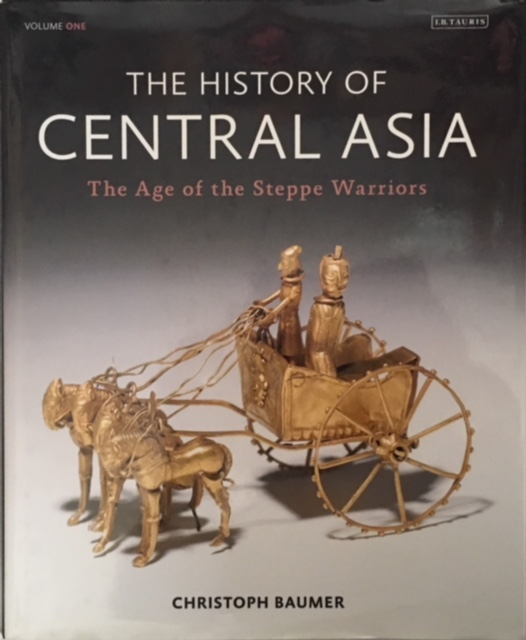 Image for The History of Central Asia :Volume One The Age of the Steppe Warriors