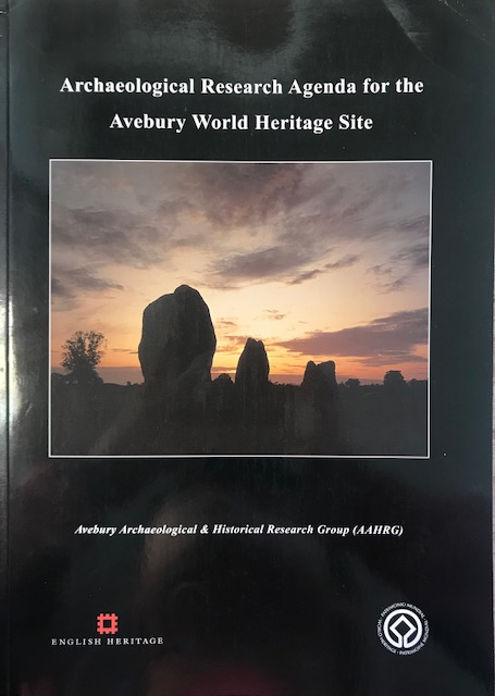 Archaeological agenda for the Avebury World Heritage Site :