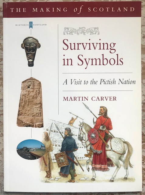 Image for Surviving in Symbols :A visit to the Pictish Nation